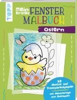 Cover-Bild Mein erstes Fenster-Malbuch Ostern