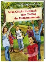 Cover-Bild Mein Geschichtenbuch zum Festtag der Erstkommunion