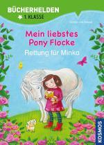 Cover-Bild Mein liebstes Pony Flocke, Bücherhelden, Rettung für Minka