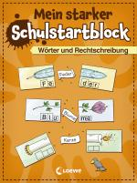 Cover-Bild Mein starker Schulstartblock - Wörter und Rechtschreibung