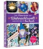 Cover-Bild Meine bunte Weihnachtswelt:Zauberhafte Ideen von Bine Brändle