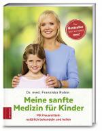 Cover-Bild Meine sanfte Medizin für Kinder