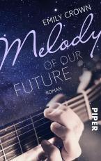 Cover-Bild Melody of our future