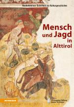 Cover-Bild Mensch und Jagd in Alttirol