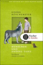 Cover-Bild Menschen und andere Tiere. Vom Wunsch, einander zu verstehen