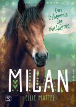 Cover-Bild Milan - Das Geheimnis der Wildpferde