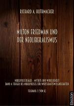 Cover-Bild Milton Friedman und der Neoliberalismus