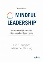 Cover-Bild Mindful Leadership - die 7 Prinzipien achtsamer Führung