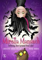 Cover-Bild Mirella Manusch - Achtung, hier kommt Frau Eule!