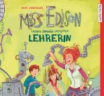 Cover-Bild Miss Edison. Unsere (geniale) verrückte Lehrerin