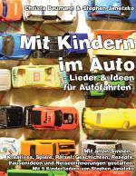 Cover-Bild Mit Kindern im Auto - Lieder & Ideen für Autofahrten