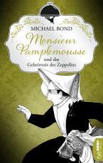 Cover-Bild Monsieur Pamplemousse und das Geheimnis des Zeppelins