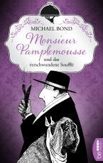 Cover-Bild Monsieur Pamplemousse und das verschwundene Soufflé