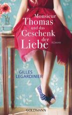 Cover-Bild Monsieur Thomas und das Geschenk der Liebe
