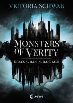 Cover-Bild Monsters of Verity - Dieses wilde, wilde Lied