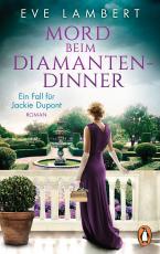 Cover-Bild Mord beim Diamantendinner - Ein Fall für Jackie Dupont