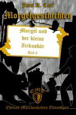Cover-Bild Morgel und der kleine Zirkusbär
