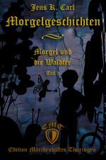 Cover-Bild Morgel und die Waldfee