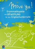 Cover-Bild Move ya! Grammatikspiele mit Bewegung für den Englischunterricht