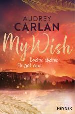 Cover-Bild My Wish - Breite deine Flügel aus