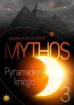 Cover-Bild Mythos Pyramidenkriege