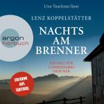 Cover-Bild Nachts am Brenner