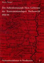 Cover-Bild Nationalsozialismus in Nordhessen / Das Außenkommando Hessisch Lichtenau des Konzentrationslagers Buchenwald 1944/45