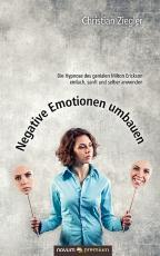 Cover-Bild Negative Emotionen umbauen