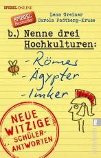 Cover-Bild Nenne drei Hochkulturen: Römer, Ägypter, Imker