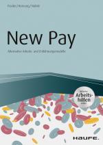 Cover-Bild New Pay - Alternative Arbeits- und Entlohnungsmodelle - inkl. Arbeitshilfen online