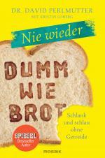 Cover-Bild Nie wieder - Dumm wie Brot