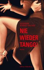 Cover-Bild Nie wieder Tango!