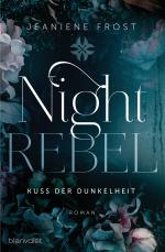 Cover-Bild Night Rebel 1 - Kuss der Dunkelheit