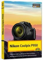 Cover-Bild Nikon P950 Handbuch - Das Handbuch zur Kamera