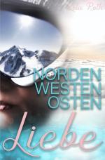 Cover-Bild Norden Westen Osten Liebe