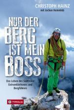 Cover-Bild Nur der Berg ist mein Boss