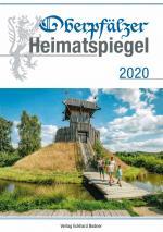 Cover-Bild Oberpfälzer Heimatspiegel / Oberpfälzer Heimatspiegel 2020
