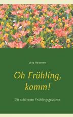 Cover-Bild Oh Frühling, komm!