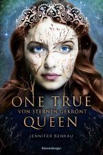 Cover-Bild One True Queen, Band 1: Von Sternen gekrönt