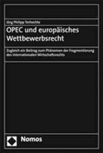 Cover-Bild OPEC und europäisches Wettbewerbsrecht