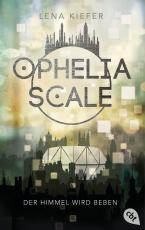 Cover-Bild Ophelia Scale - Der Himmel wird beben