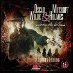 Cover-Bild Oscar Wilde & Mycroft Holmes - Folge 18