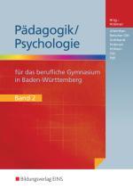 Cover-Bild Pädagogik / Psychologie / Pädagogik/Psychologie für das Berufliche Gymnasium in Baden-Württemberg