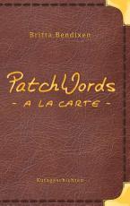 Cover-Bild PatchWords - a la carte