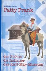 Cover-Bild Patty Frank - der Zirkus, die Indianer, das Karl-May-Museum