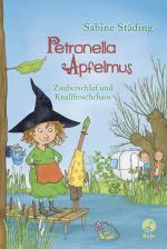 Cover-Bild Petronella Apfelmus - Zauberschlaf und Knallfroschchaos