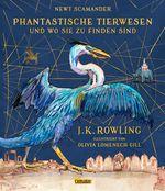 Cover-Bild Phantastische Tierwesen und wo sie zu finden sind (vierfarbig illustrierte Schmuckausgabe)