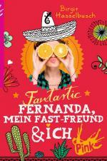 Cover-Bild PINK - Fantastic Fernanda, mein Fast-Freund und ich