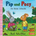 Cover-Bild Pip und Posy: Die kleine Schnecke