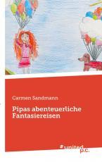 Cover-Bild Pipas abenteuerliche Fantasiereisen